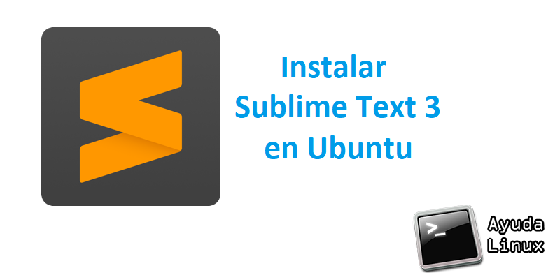 Photo of Como instalar Sublime Text 3 en Ubuntu de la manera oficial