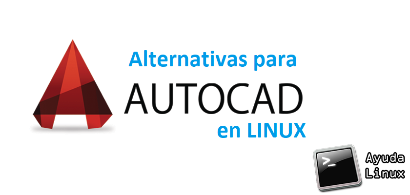 Photo of Alternativas para AutoCAD en Linux