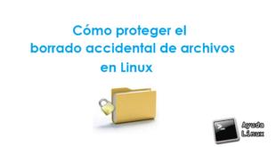 Cómo proteger el borrado accidental de archivos en Linux