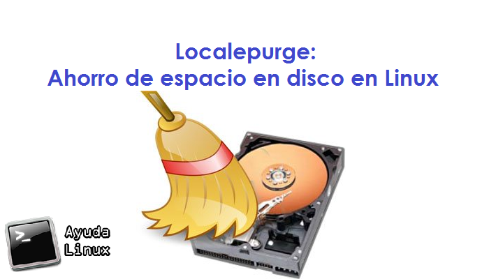 Photo of Localepurge: Ahorro de espacio en disco en Linux