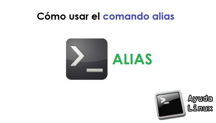 Cómo usar el comando alias