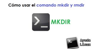 Cómo usar el comando mkdir y rmdir