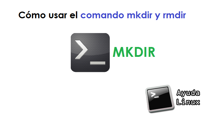 Photo of Cómo usar el comando mkdir y rmdir