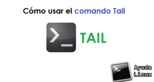 Cómo usar el comando Tail