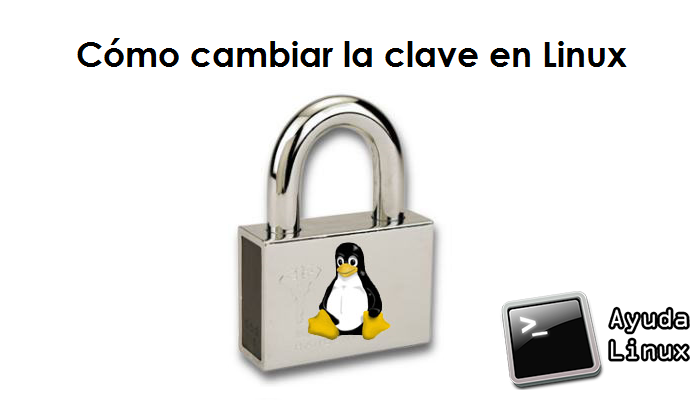 Cómo cambiar la clave en Linux