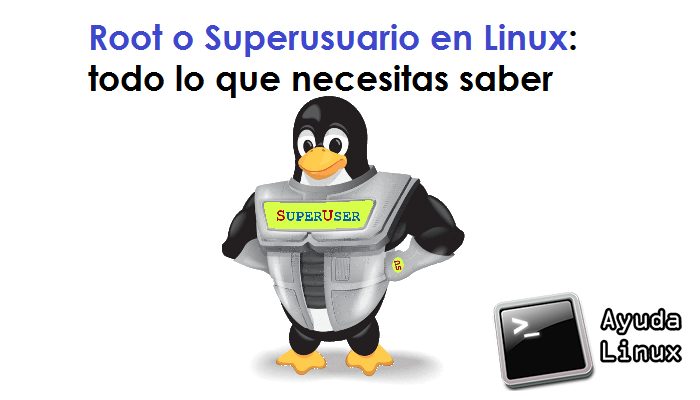 Photo of Root o Superusuario en Linux: todo lo que necesitas saber