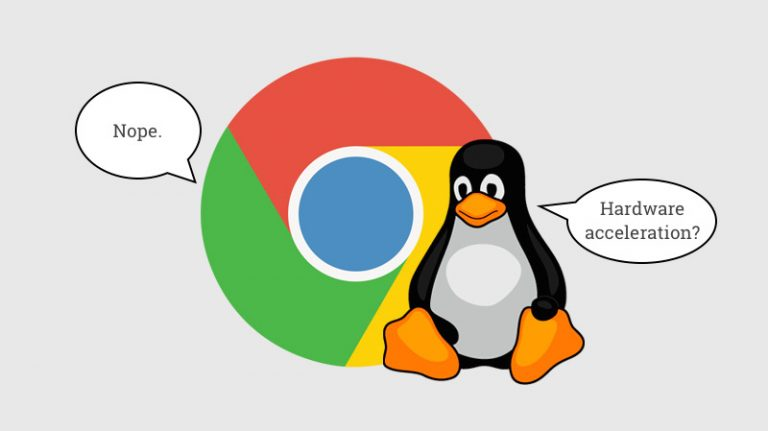 Photo of Google no activara la aceleración de hardware de Chrome en Linux