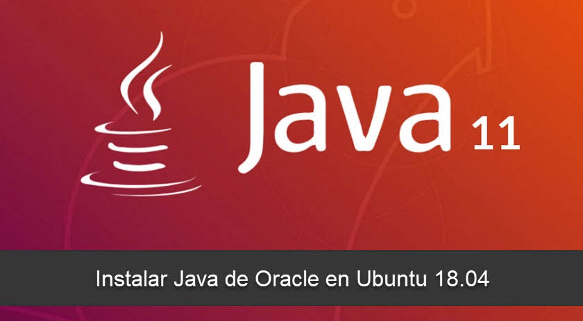 Instalar Java de Oracle en Ubuntu