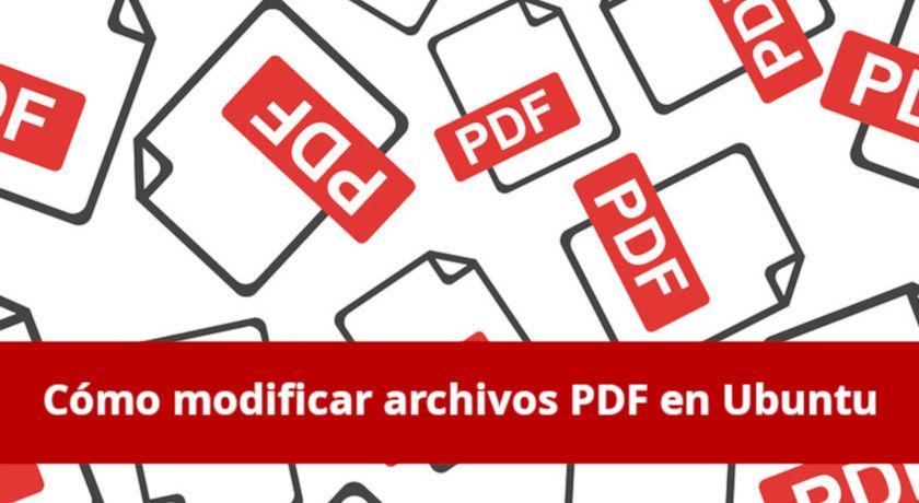 Cómo modificar archivos PDF en Ubuntu