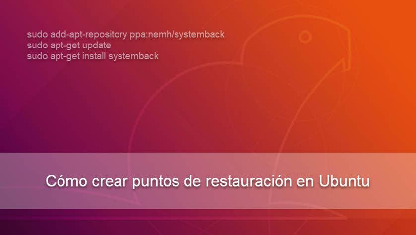 Cómo crear puntos de restauración en Ubuntu