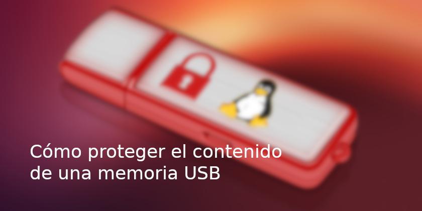 proteger el contenido de una memoria USB