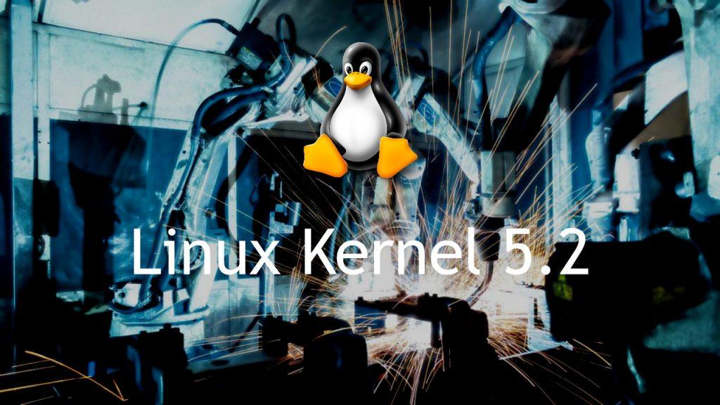 Linux Kernel 5.2
