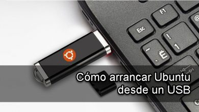 Photo of Cómo arrancar Ubuntu desde un USB paso a paso