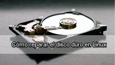 Photo of Cómo reparar disco duro y sus sectores defectuosos en Linux
