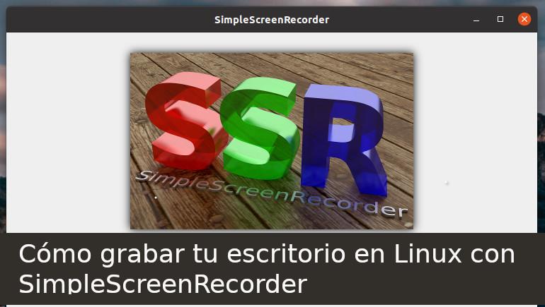 Cómo grabar tu escritorio en Linux con SimpleScreenRecorder