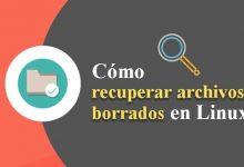 Photo of Cómo recuperar archivos borrados en Linux – Paso a paso