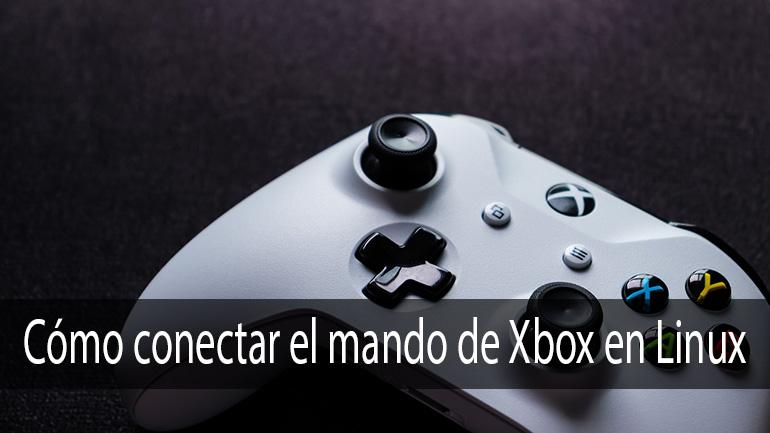 Photo of Cómo conectar el mando de Xbox en Linux